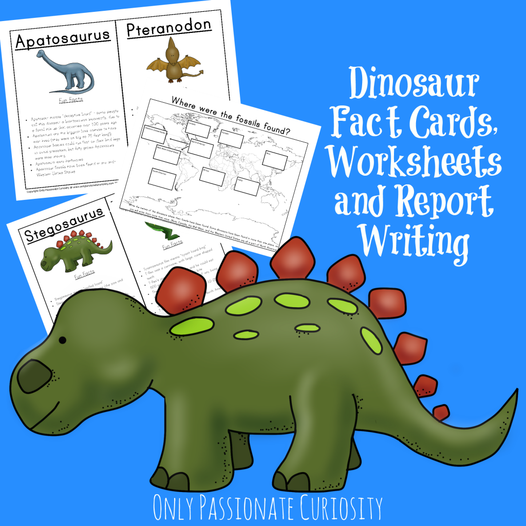 Dino Fact Cards and Worksheets - Only Passionate Curiosity